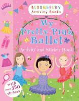 My Pretty Pink Ballet Activity and Sticker Book PDF