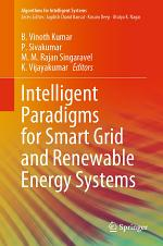 Intelligent Paradigms for Smart Grid and Renewable Energy Systems