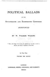 Political ballads of the seventeenth and eighteenth centuries: Volume 2