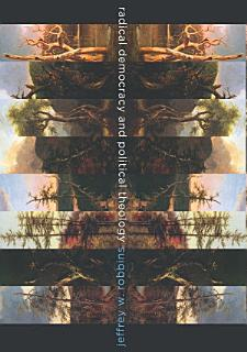Radical Democracy and Political Theology Book