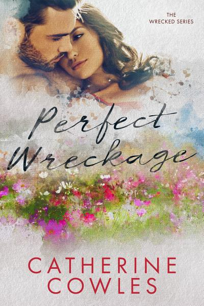 Download Perfect Wreckage Book