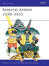 Samurai Armies 1550–1615