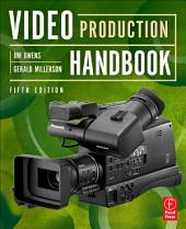 Video Production Handbook: Edition 5