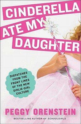 Download Cinderella Ate My Daughter Book