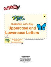 Uppercase and Lowercase Letters--Butterflies in the Sky Literacy Center