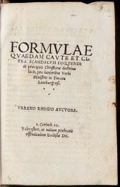 Formulae quaedam caute et citra Scandalum loquendi de praecipuis christianae doctrinae locis