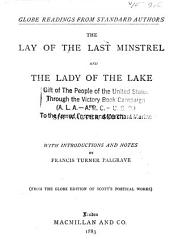 The Lay of the Last Minstrel: And The Lady of the Lake