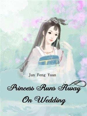 Princess Runs Away On Wedding