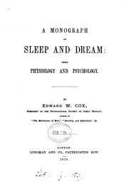 A Monograph on Sleep and Dream: Their Physiology and Psychology ...