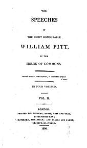 The speeches of ... William Pitt in the House of commons [ed. by W.S. Hathaway].
