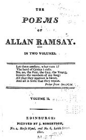 The Poems of Allan Ramsay in Two Volumes ...