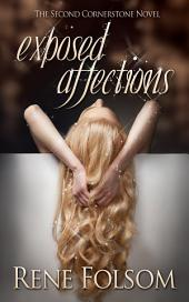 Exposed Affections (Cornerstone #2)