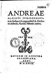 Andreae Alciati... in Stellam et Longouallium... defensio, Aurelio Albucio autore