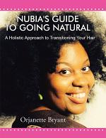 Nubia's Guide to Going Natural
