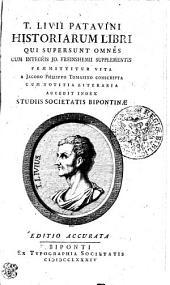 T. Livii Patavini Historiarum Libri Qui Supersunt Omnes: Volume 1