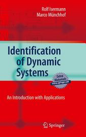 Identification of Dynamic Systems: An Introduction with Applications
