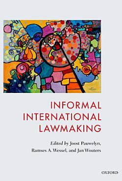 Informal International Lawmaking PDF