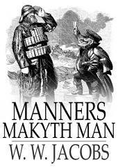 Manners Makyth Man: Ship's Company, Part 12