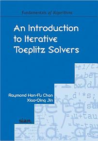 An Introduction to Iterative Toeplitz Solvers PDF