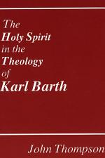The Holy Spirit in the Theology of Karl Barth