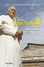 San Juan Pablo II: Icono del Buen Pastor