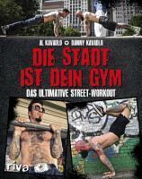 Die Stadt ist dein Gym PDF