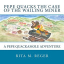 Pepe Quacks the Case of the Wailing Miner