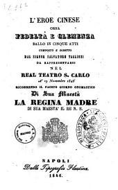 L'eroe cinese ossia Fedeltà e clemenza ballo in cinque atti composto e diretto dal signor Salvatore Taglioni