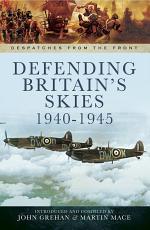 Defending Britain's Skies, 1940–1945