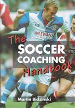 The Soccer Coaching Handbook