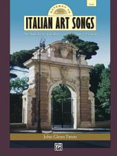 Gateway to Italian Songs and Arias - Low Voice: An Anthology of Italian Song and Interpretation