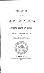 Catalogue of the Diurnal Lepidoptera of America North of Mexico