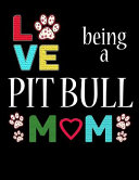 Love Being a Pit Bull Mom