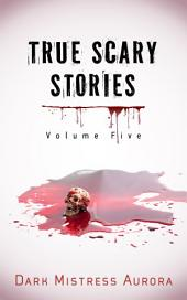 True Scary Stories: Volume Five (The Shadow Man - Part Two)