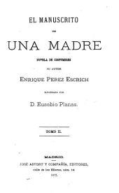 El manuscrito de una madre: novela de costumbres, Volumen 2