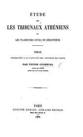 Étude sur les tribunaux athéniens et les plaidoyers civils de Démosthène