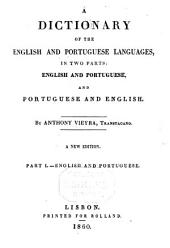 A Dictionary of the English and Portuguese Languages: In Two Parts, English and Portuguese, and Portuguese and English