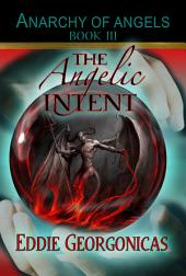 The Angelic Intent