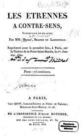 Les étrennes à contre-sens: Vaudeville en un acte