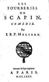 ¬Les oeuvres: ¬Les fourberies de Scapin, psiché, les femmes sçavantes, les intermedes du malade imag., l'ombre de Molière, Volume5