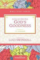Discovering God S Goodness Book PDF