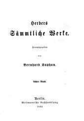 Herders sämmtliche werke: Herausgegeben, Band 8