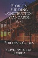 Florida Building Construction Standards 2021
