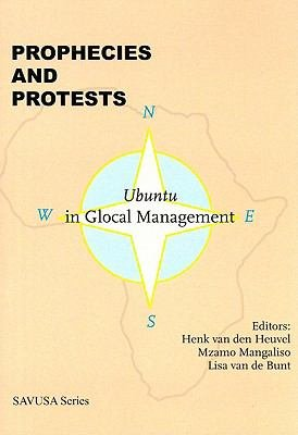 Prophecies and Protests