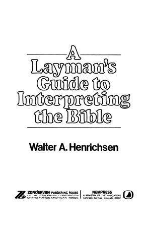 A Layman s Guide to Interpreting the Bible PDF