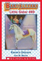 Karen s Unicorn  Baby Sitters Little Sister  89  PDF