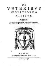 De veteribus aegyptiorum ritibus