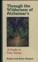 Through the Wilderness of Alzheimer s PDF
