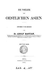 Die Voelker des oestlichen Asien: Volumes 3-4