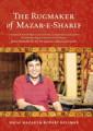 The Rugmaker of Mazar e Sharif